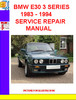 Thumbnail BMW E30 3 SERIES 1983 - 1994 SERVICE REPAIR MANUAL
