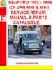 Thumbnail BEDFORD 1952 - 1969 CA VAN MKI & MKII SERVICE REPAIR MANAUL