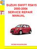 Thumbnail SUZUKI SWIFT RS415 2000-2004 SERVICE REPAIR MANUAL