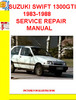 Thumbnail SUZUKI SWIFT 1300GTI 1983-1988 SERVICE REPAIR MANUAL