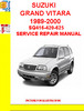 Thumbnail SUZUKI GRAND VITARA 1989-2000 SQ416-420-625 SERVICE REPAIR M