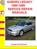 Thumbnail SUBARU LEGACY 1995-1999 SERVICE REPAIR MANUALS