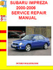 Thumbnail SUBARU IMPREZA 2000-2006 SERVICE REPAIR MANUAL