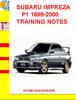 Thumbnail SUBARU IMPREZA P1 1999-2000 TRAINING NOTES