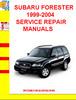 Thumbnail SUBARU FORESTER 1999-2004 SERVICE REPAIR MANUALS