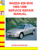 Thumbnail MAZDA 626 MX6 1993-1996 SERVICE REPAIR MANUAL