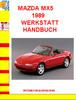 Thumbnail MAZDA MX5 1989 WERKSTATT HANDBUCH