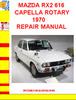 Thumbnail MAZDA RX2 616 CAPELLA ROTARY 1970 REPAIR MANUAL