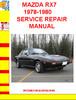 Thumbnail MAZDA RX7 1978-1980 SERVICE REPAIR MANUAL