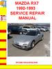 Thumbnail MAZDA RX7 1992-1993 SERVICE REPAIR MANUAL