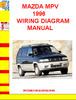 Thumbnail MAZDA MPV 1996 WIRING DIAGRAM MANUAL