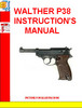Thumbnail WALTHER P38 INSTRUCTIONS MANUAL