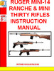 Thumbnail RUGER MINI-14 RANCHE & MINI THIRTY RIFLES INSTRUCTION MANUAL