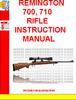 Thumbnail REMINGTON 700, 710 RIFLE  INSTRUCTION MANUAL