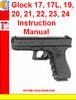 Thumbnail Glock 17, 17L, 19, 20, 21, 22, 23, 24 Instruction Manual