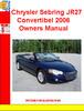 Thumbnail Chrysler Sebring JR27 Convertibel 2006 Owners Manual