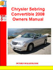 Thumbnail Chrysler Sebring Convertible 2008 Owners Manual