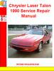 Thumbnail Chrysler Laser Talon 1990 Service Repair Manual