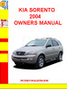 Thumbnail KIA SORENTO 2004 OWNERS MANUAL