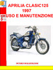 Thumbnail APRILIA CLASSIC125 1997 USO E MANUTENZIONE