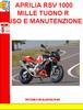 Thumbnail APRILIA RSV 1000 MILLE TUONO R USO E MANUTENZIONE
