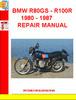 Thumbnail BMW R80GS - R100R 1980 - 1987 REPAIR MANUAL