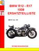Thumbnail BMW R12 - R17 1938 ERSATZTEILLISTE