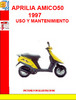 Thumbnail APRILIA AMICO50 1997 USO Y MANTENIMIENTO