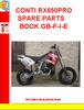 Thumbnail CONTI RX650PRO SPARE PARTS BOOK GB-F-I-E