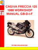 CAGIVA FRECCIA 125 1988 WORKSHOP MANUAL GB-D-I-F