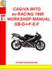 Thumbnail CAGIVA MITO ev-RACING 1995 WORKSHOP MANUAL GB-D-I-F-E-F