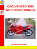 Thumbnail CAGIVA MITO 1990 WORKSHOP MANUAL