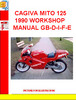 CAGIVA MITO 125 1990 WORKSHOP MANUAL GB-D-I-F-E