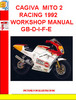 CAGIVA  MITO 2 RACING 1992 WORKSHOP MANUAL GB-D-I-F-E