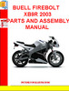 BUELL FIREBOLT XB9R 2003 PARTS AND ASSEMBLY MANUAL