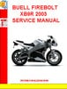 Thumbnail BUELL FIREBOLT XB9R 2003 SERVICE MANUAL