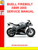 BUELL FIREBOLT XB9R 2003 SERVICE MANUAL
