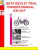 Thumbnail BETA REV3 2T TRIAL OWNERS MANUAL GB-I-E-F
