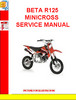 Thumbnail BETA R125 MINICROSS SERVICE MANUAL