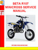 Thumbnail BETA R107 MINICROSS SERVICE MANUAL