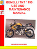 Thumbnail BENELLI TNT 1130 USE AND MAINTENANCE MANUAL