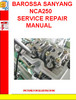 Thumbnail BAROSSA SANYANG NCA250 SERVICE REPAIR MANUAL