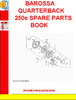 Thumbnail BAROSSA QUARTERBACK 250e SPARE PARTS BOOK