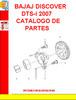Thumbnail BAJAJ DISCOVER DTS-i 2007 CATALOGO DE PARTES