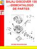 Thumbnail BAJAJ DISCOVER 135  -2008CATALOGO DE PARTES