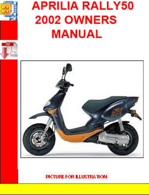 free aprilia rally50 2002 owners manual download  u2013 best
