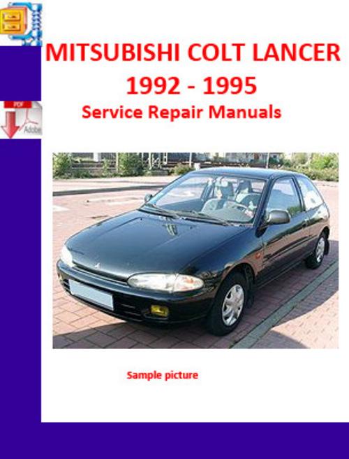 mitsubishi colt lancer complete workshop repair manual 1992 1995