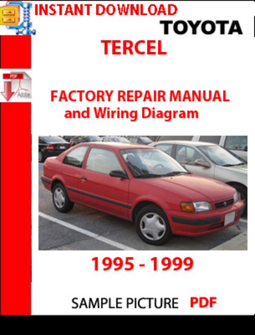toyota tercel 1995 1999 factory repair manual and wiring d down. Black Bedroom Furniture Sets. Home Design Ideas