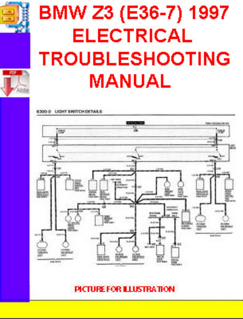 Bmw Z3  E36-7  1996-1997 Electrical Troubleshooting Manual
