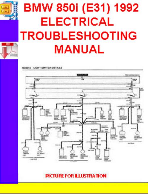 bmw 850i  e31  1991 1992 electrical troubleshooting manual downlo BMW 325I Fuse Panel BMW 325I Fuse Panel